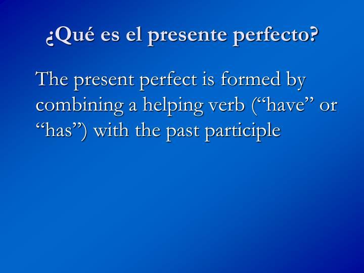 Qu es el presente perfecto