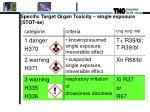 specific target organ toxicity single exposure stot se
