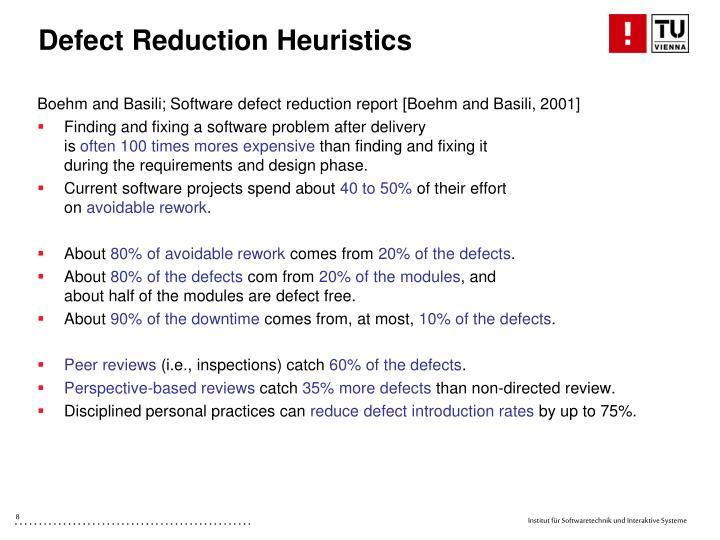 Defect Reduction Heuristics