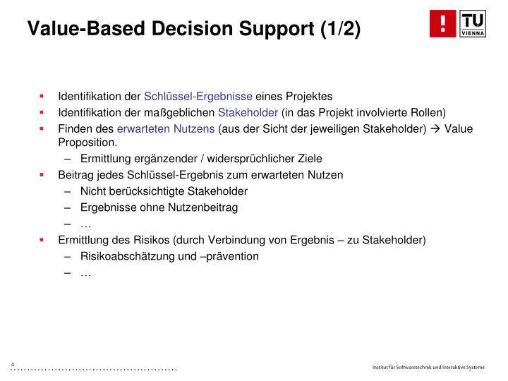 Value-Based Decision Support (1/2)