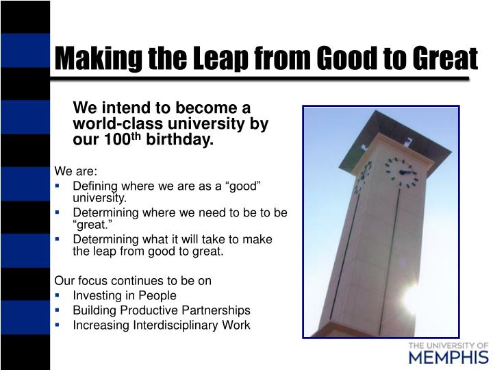 Making the Leap from Good to Great
