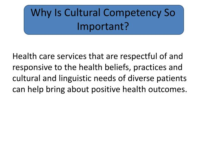 Why Is Cultural Competency So Important?