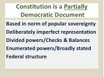 constitution is a partially democratic document