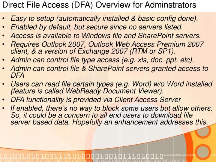 Direct File Access (DFA) Overview for Adminstrators