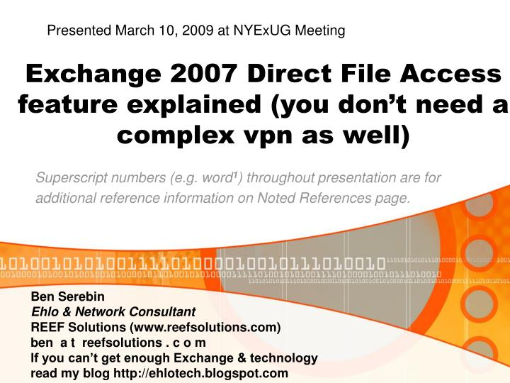 Exchange 2007 direct file access feature explained you don t need a complex vpn as well