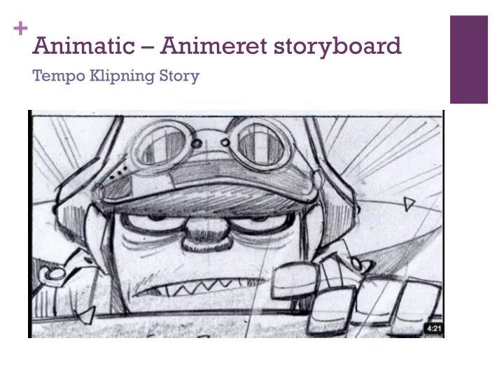 Animatic –