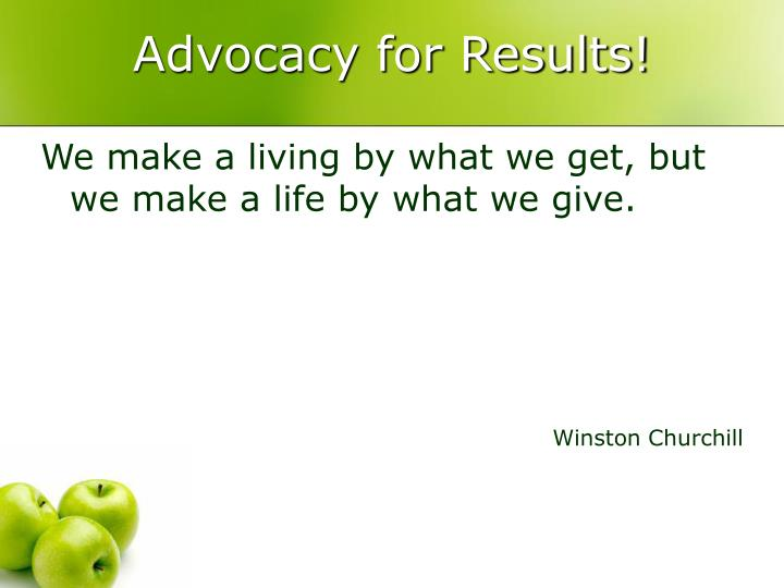 Advocacy for Results!