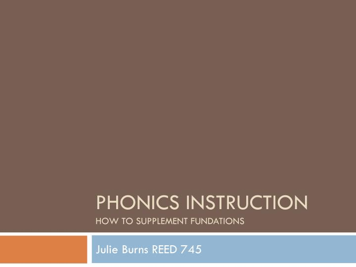 phonics instruction how to supplement fundations n.