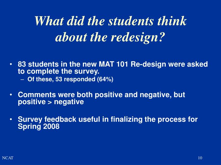 What did the students think about the redesign?