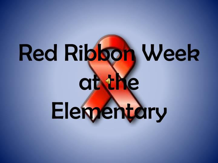 red ribbon week at the elementary n.