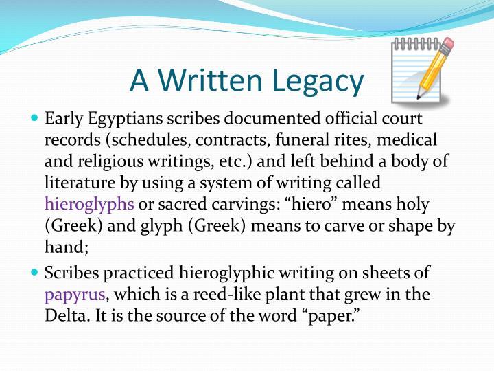 A Written Legacy