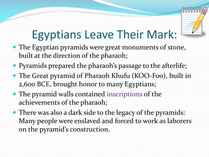 Egyptians Leave Their Mark: