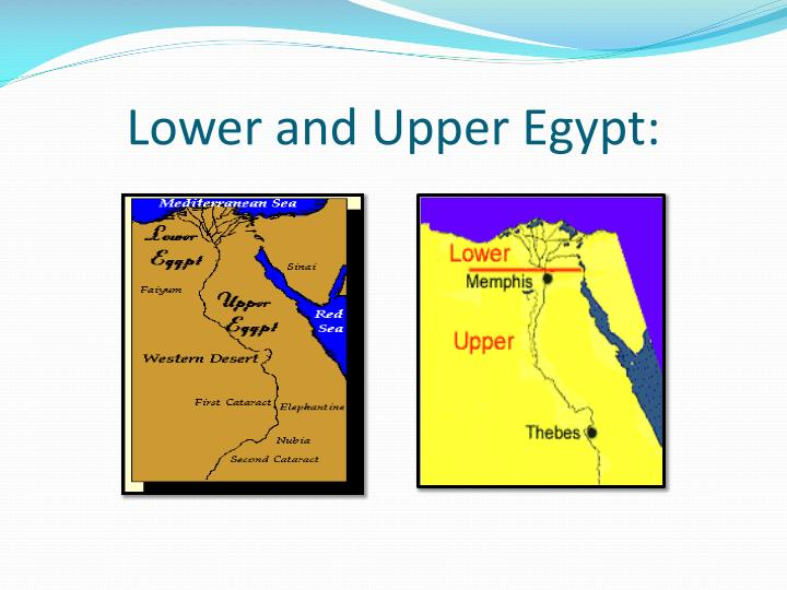 Lower and Upper Egypt:
