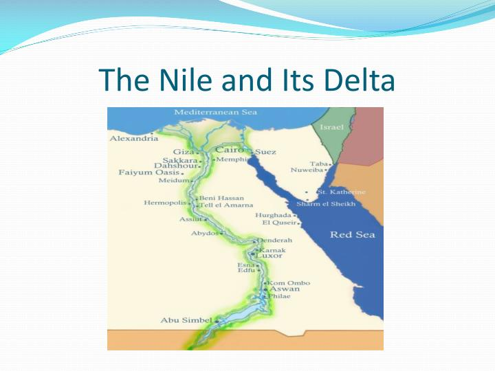 The Nile and Its Delta