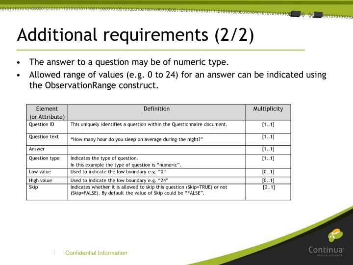 Additional requirements (2/2)