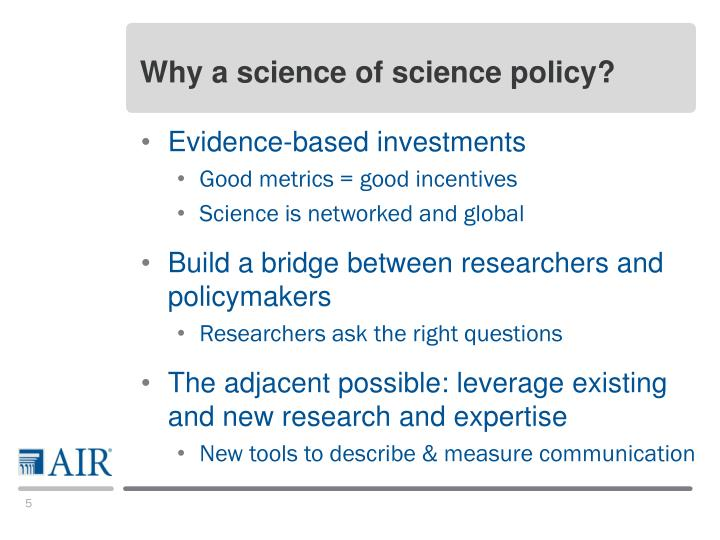 Why a science of science policy?