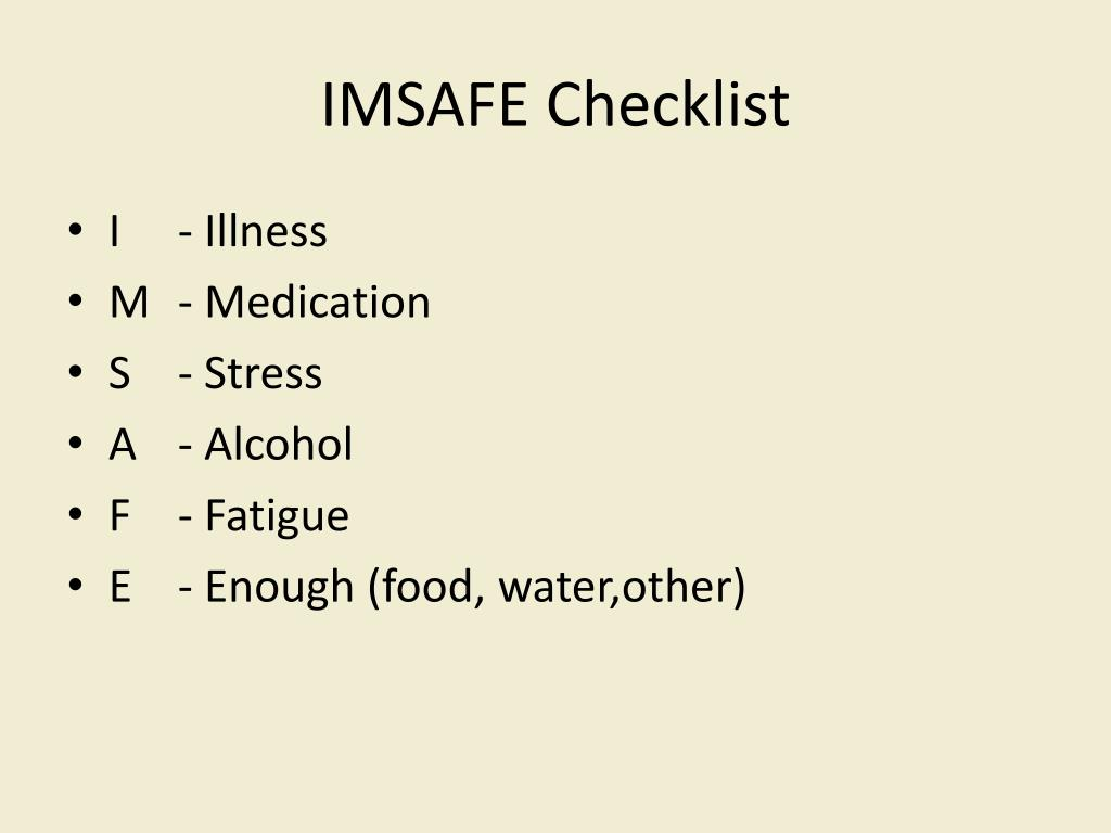 PPT - IMSAFE checklist - Its not just for aircrew