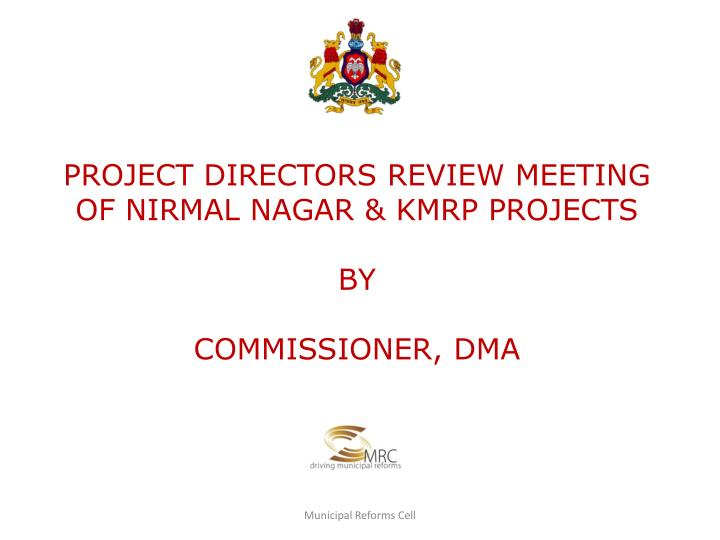 project directors review meeting of nirmal nagar kmrp projects by commissioner dma n.
