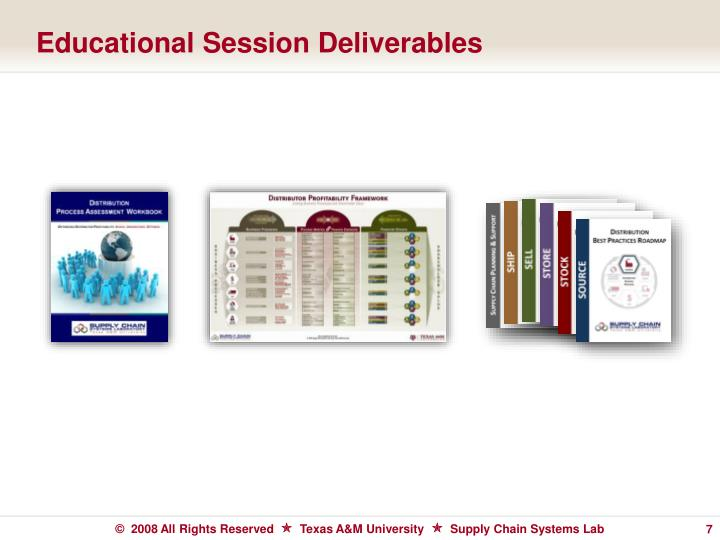 Educational Session Deliverables