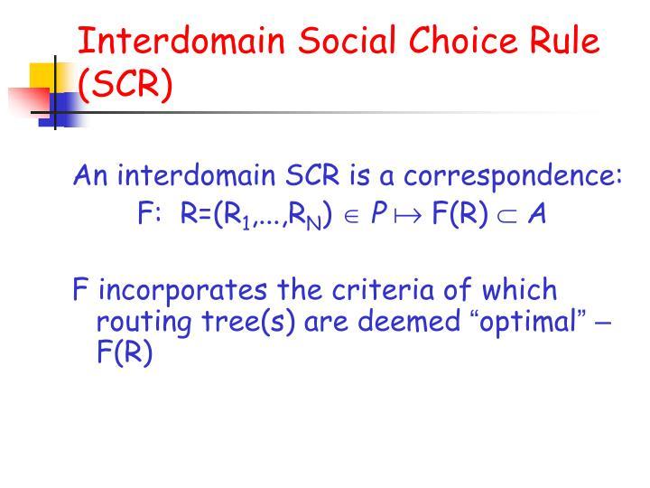 Interdomain Social Choice Rule (SCR)