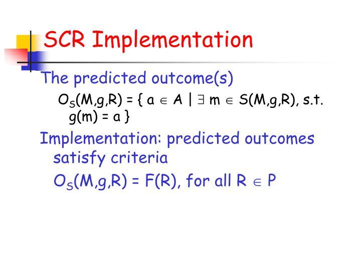 SCR Implementation