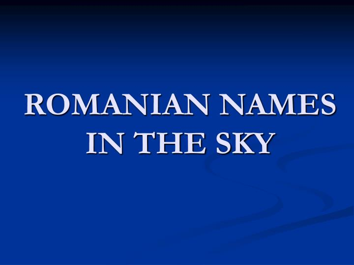 romanian names in the sky