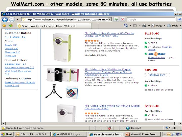 WalMart.com – other models, some 30 minutes, all use batteries