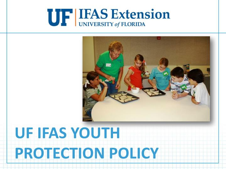 uf ifas youth protection policy n.