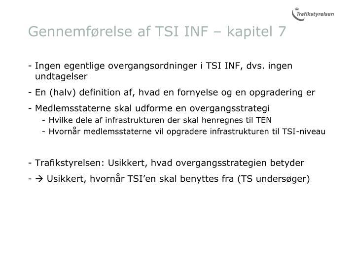 Gennemførelse af TSI INF – kapitel 7