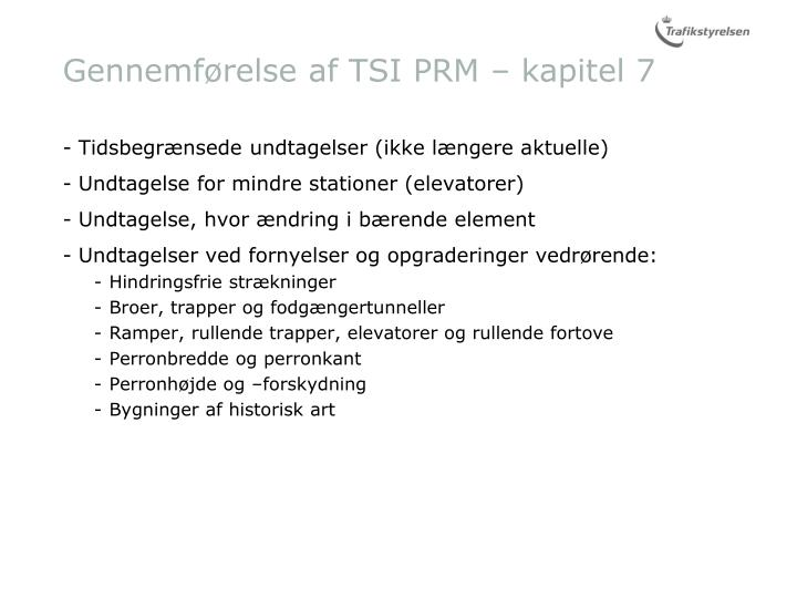 Gennemførelse af TSI PRM – kapitel 7