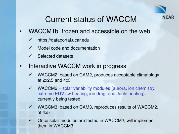 Current status of WACCM