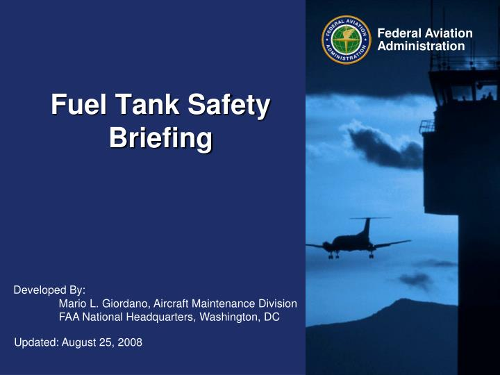 PPT - Fuel Tank Safety Briefing PowerPoint Presentation - ID