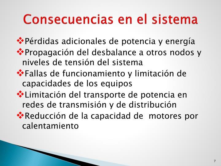 Consecuencias en el sistema