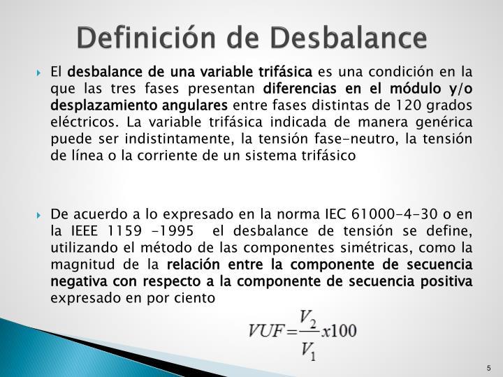 Definición de Desbalance
