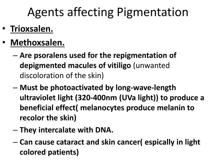 Agents affecting Pigmentation