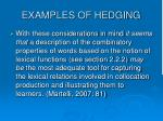 examples of hedging