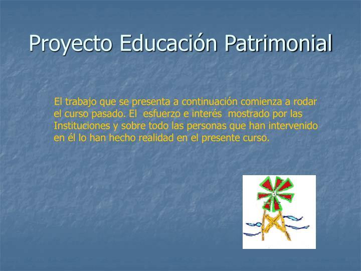Proyecto educaci n patrimonial