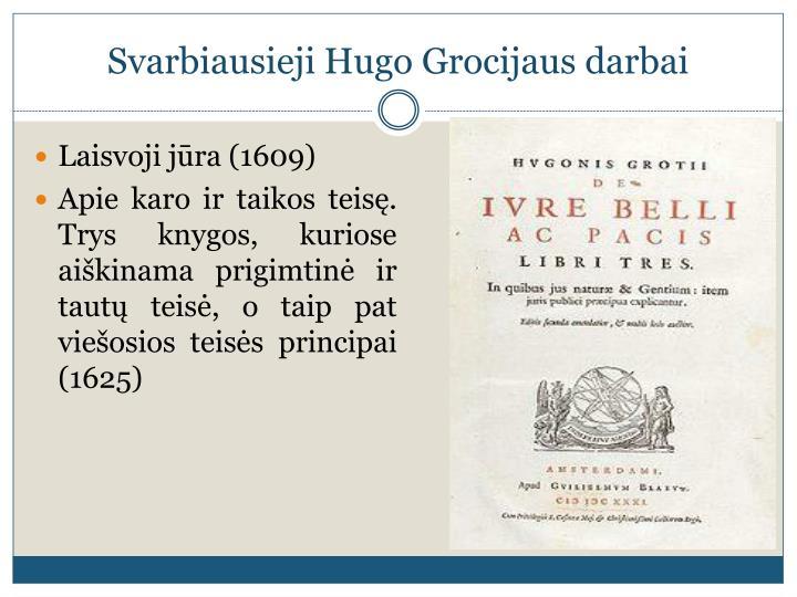 Svarbiausieji Hugo Grocijaus darbai