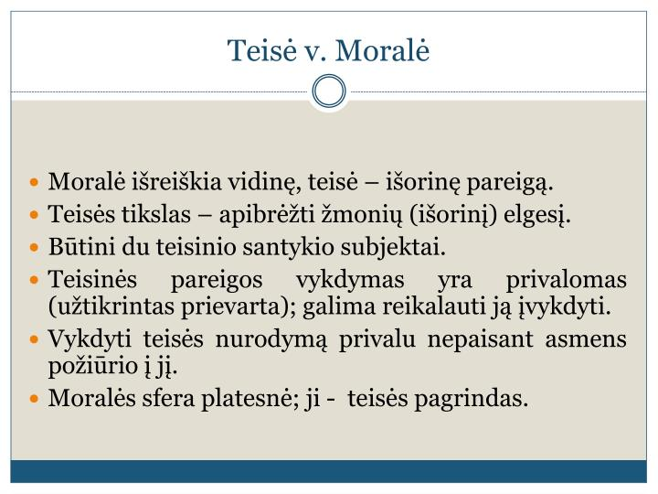 Teisė v. Moralė