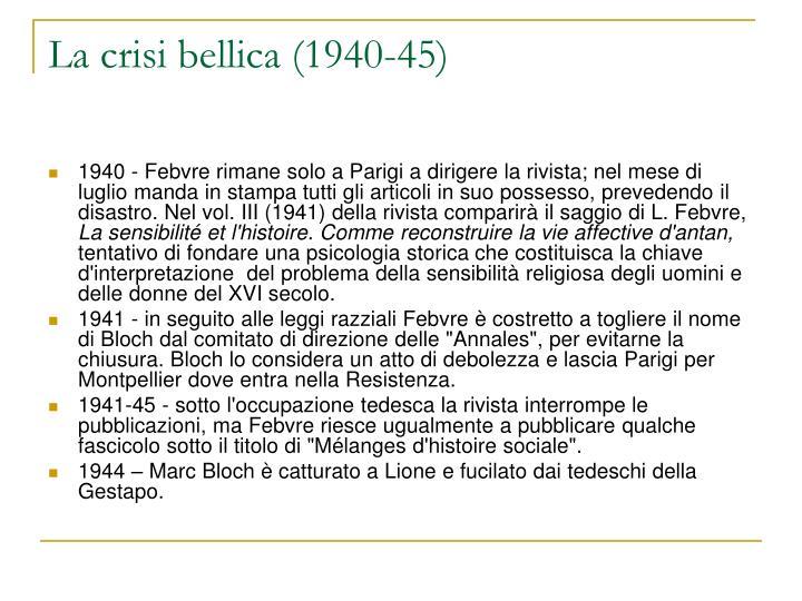 La crisi bellica (1940-45)