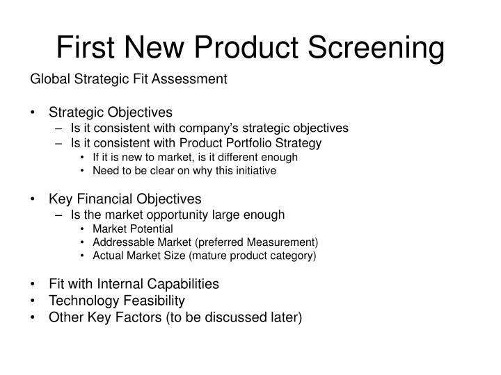 First New Product Screening