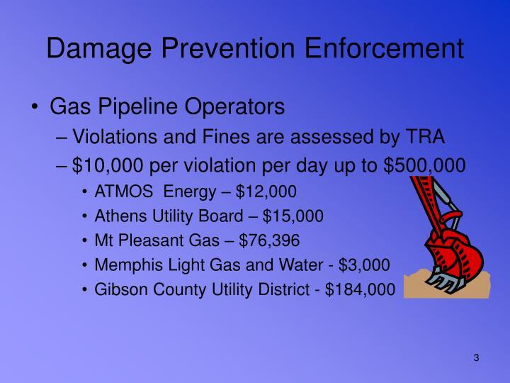 Damage prevention enforcement