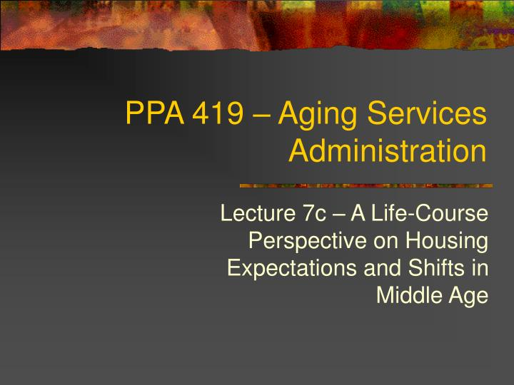 ppa 419 aging services administration n.