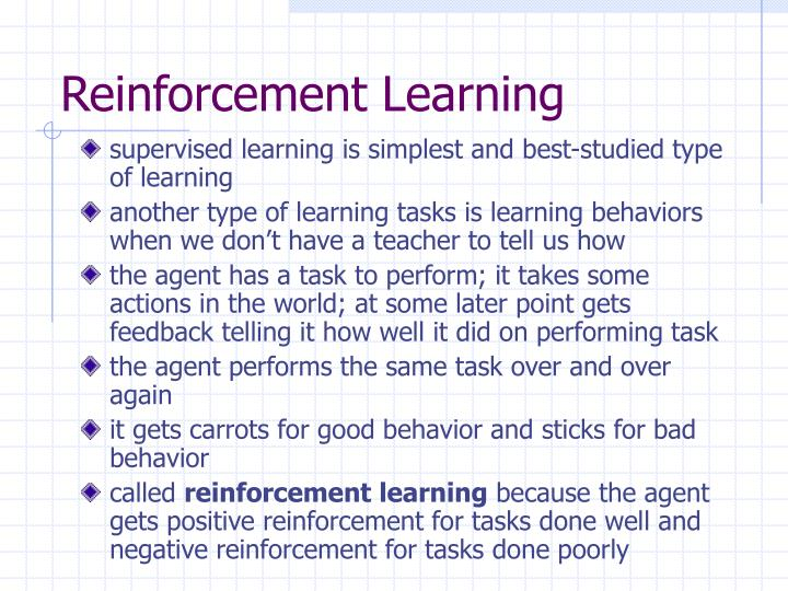the advantage repetition and reinforcement in learning Reinforcement learning is an area of machine learning that involves agents that should take certain actions from within an environment to maximize or attain some reward.