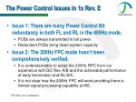 the power control issues in 1x rev e