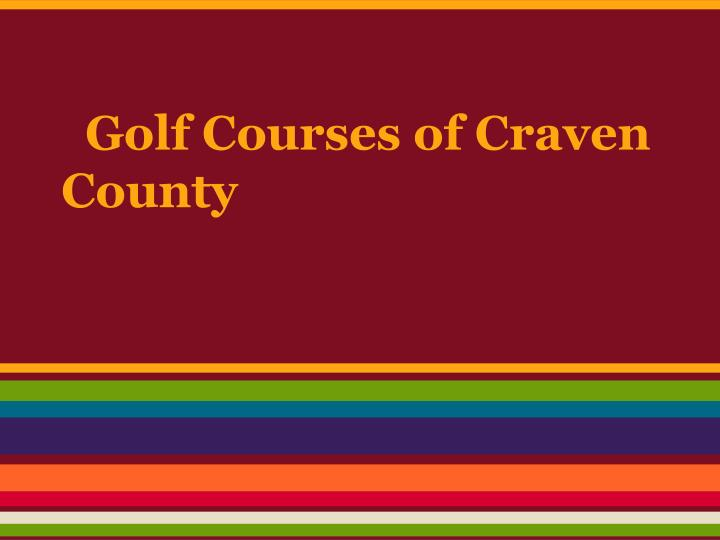golf courses of craven county