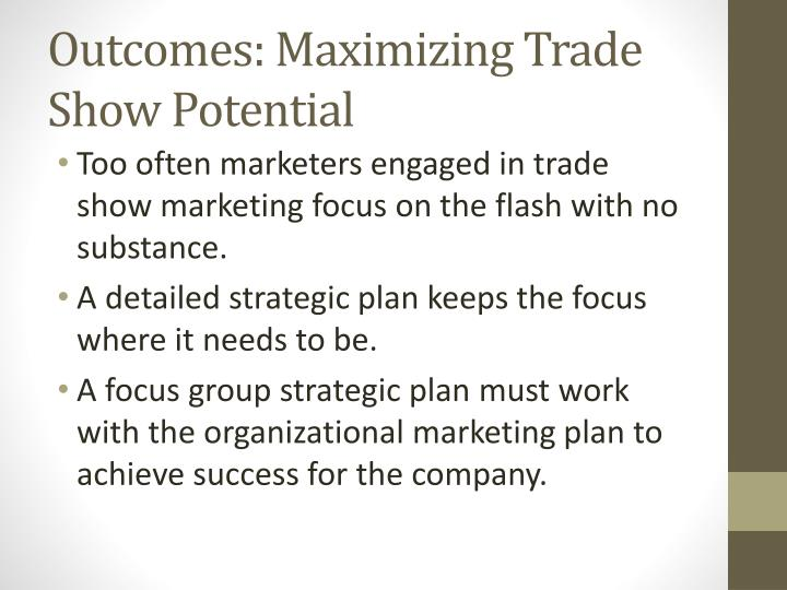 Outcomes: Maximizing Trade Show Potential