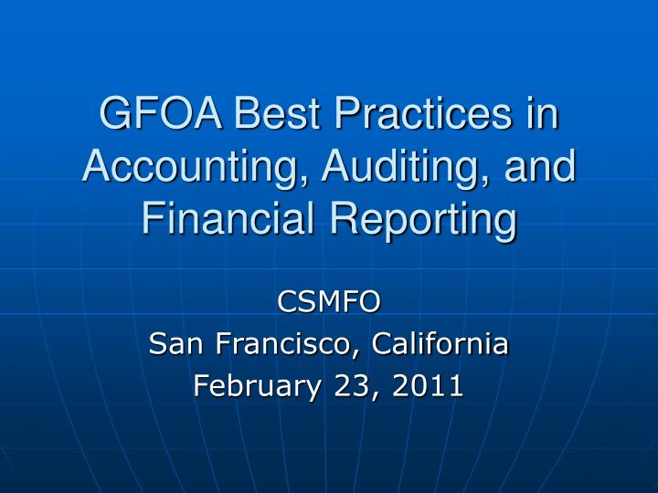 gfoa best practices in accounting auditing and financial reporting n.