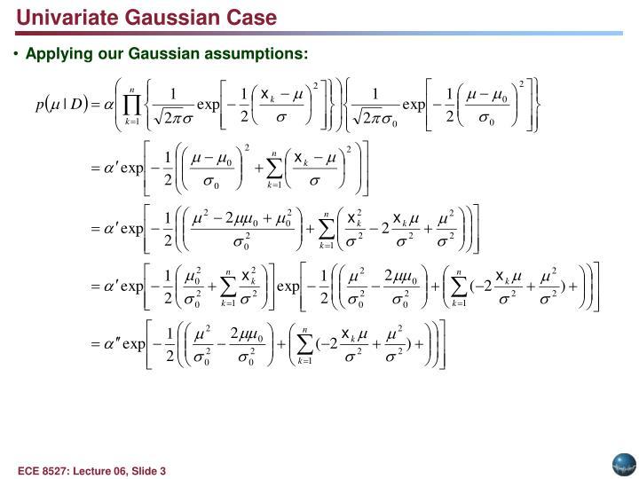 Univariate Gaussian Case