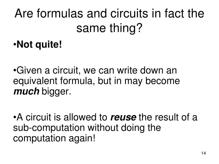 Are formulas and circuits in fact the same thing?